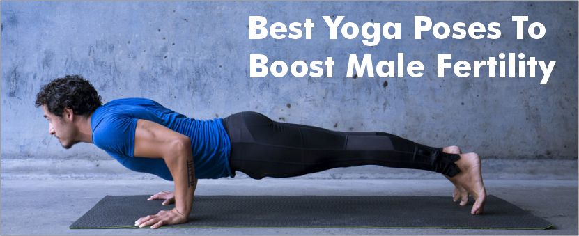 Best Yoga Poses To Boost Male Fertility
