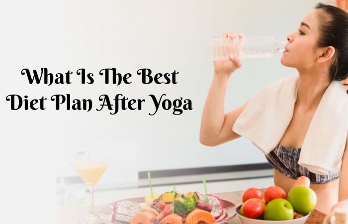 Diet Plan After Yoga