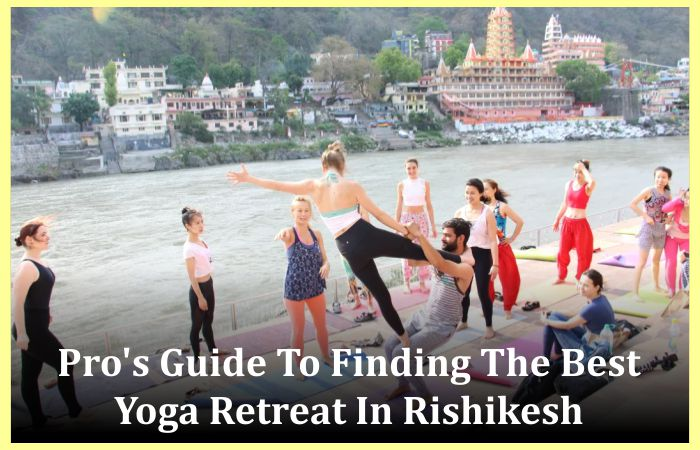 Yoga Retreat In Rishikesh
