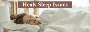 Heals Sleep Issues